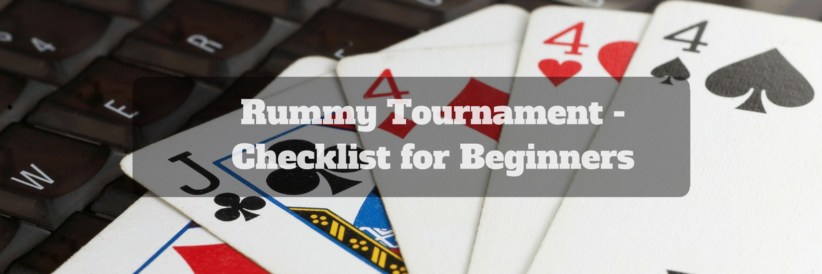 rummy tournament for beginners