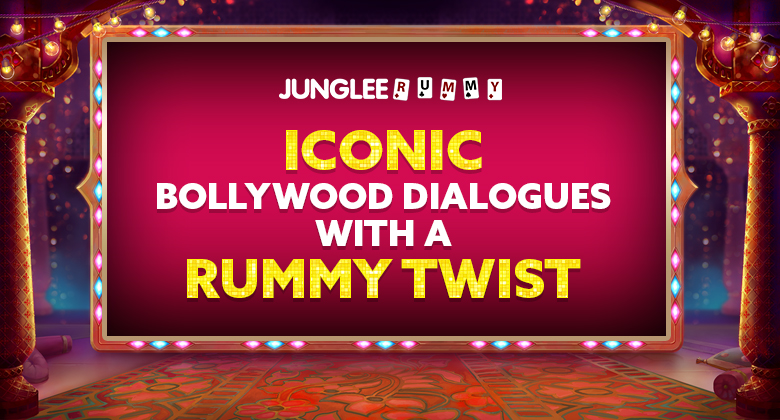 Iconic Bollywood Movie Lines with a Rummy Twist