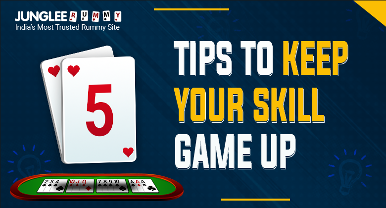 Tips to keep skill up