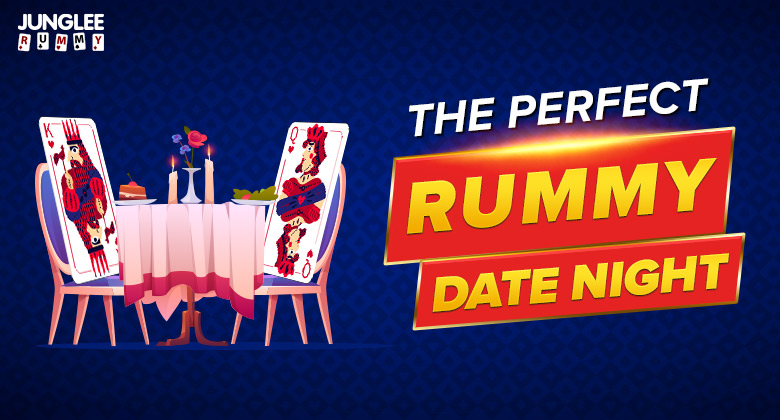 Your Perfect Rummy Date Night